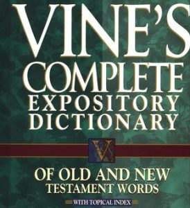 New Strong Concise Dictionary & Vines Commentary