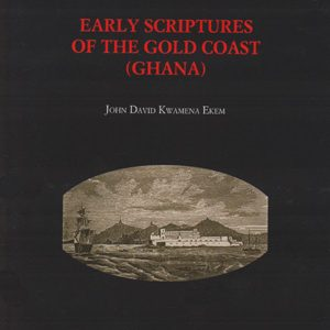 Early Scriptures of Gold Coast