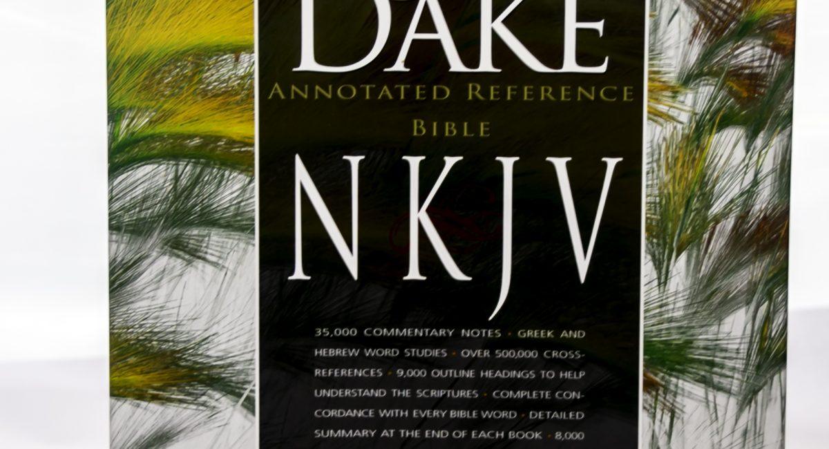 English Bible – NKJV Dake Reference Bible